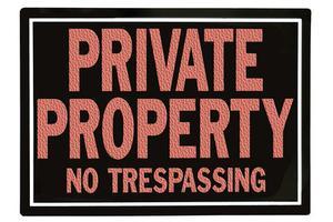 Comment faire pour empêcher les gens de l'intrusion sur ma propriété sans une clôture